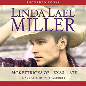 McKettricks of Texas: Tate Audiobook