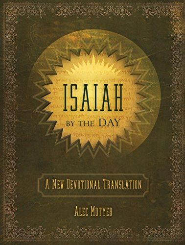 Isaiah by the Day (Daily Readings)