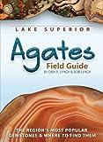 Lake Superior Agates Field Guide, Dan R. Lynch and Bob Lynch, 1591932823