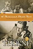 Front cover for the book A Thousand Shall Fall by Bodie Thoene