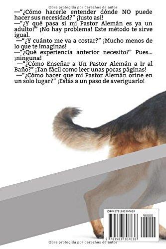 Como Hacer que Mi Pastor Alemán Orine en un Solo Lugar (Spanish Edition): Marcos Mendoza: 9781983307638: Amazon.com: Books