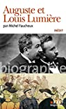 Auguste et Louis Lumière par Faucheux