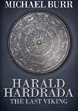 img - for Harald Hardrada: The Last Viking book / textbook / text book