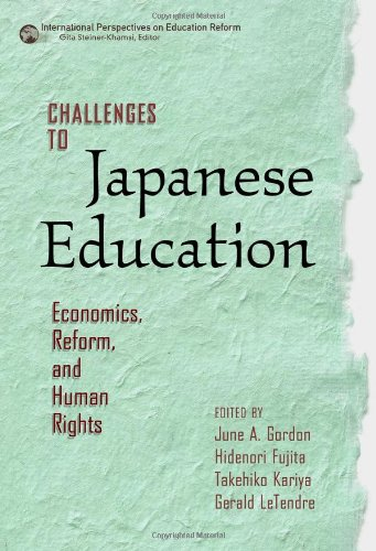 Download Challenges to Japanese Education: Economics, Reform, and Human Rights (International Perspectives on Educational Reform Series) PDF