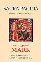 Sacra Pagina: The Gospel of Mark (Sacra Pagina (Quality Paper))