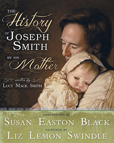 The History of Joseph Smith by His Mother (Joseph Smith President Of The United States)