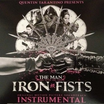 The Man With The Iron Fists - Soundtrack Instrumental