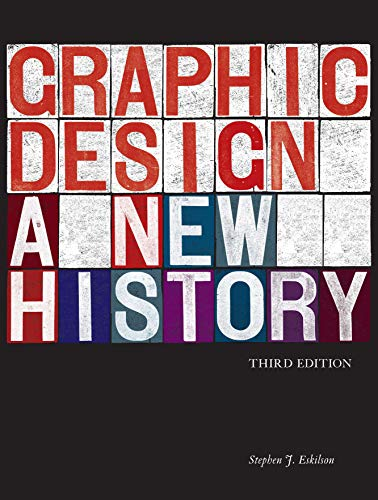 Graphic Design: A New History, Third Edition