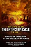 Missions from the Extinction Cycle (Volume I)