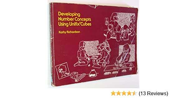 Developing number concepts using unifix cubes kathy richardson developing number concepts using unifix cubes kathy richardson 9780201061178 amazon books fandeluxe Image collections