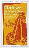 Le Docteur Faust (Doctor Faustus) par Marlowe