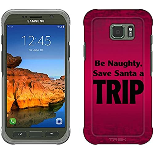 Samsung Galaxy S7 Active Case, Snap On Cover by Trek Be Naughty Save Santa a Trip Slim Case Sales