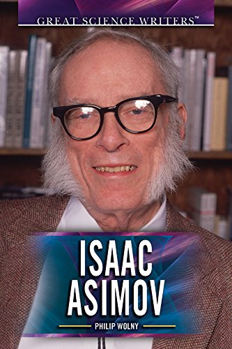 Isaac Asimov (Great Science Writers)