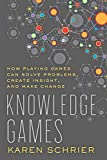 Read Online Knowledge Games (Tech.edu: A Hopkins Series on Education and Technology) Reader