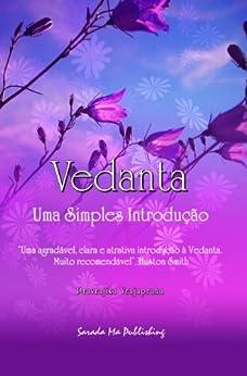 Vedanta: Uma Simples Introdução (Portuguese Edition) de [Vrajaprana, Pravrajika]