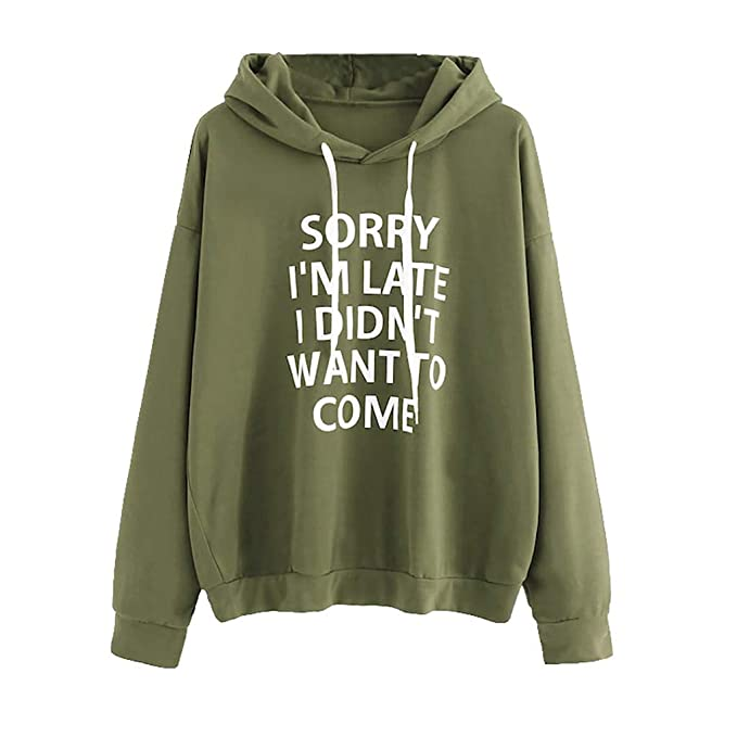 gutes Angebot Großhandelsverkauf bieten viel Toamen Womens Hoodies, Clothes Sale Ladies Fashion ''Sorry I'm Late I  Didn't Want to Come'' Letter Printed Loose Pullover Hooded Sweatshirts  Autumn ...