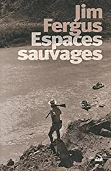 Espaces sauvages (Documents) (French Edition)