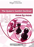 The Queen's Gambit Declined: Move By Move-Nigel Davies