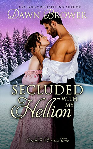 [D0wnl0ad] Secluded with My Hellion (Linked Across Time Book 10) PPT