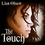 The Touch | Lisa Olsen