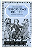 Performance Practice, Howard Brown, 0393028070