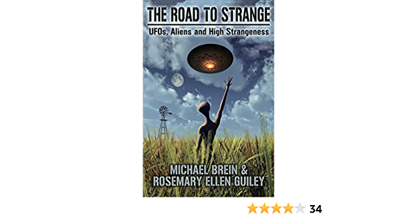 The Road to Strange: UFOs, Aliens and High Strangeness ...