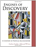 Engines of Discovery, Andrew Sessler and Edmund Wilson, 9812700706