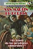 La Historia Admirable de San Martín de Porres