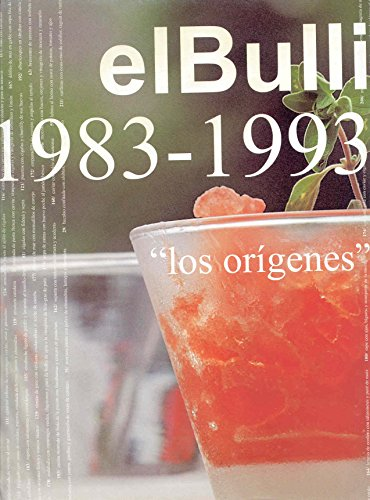 El Bulli 1983-1993 (Spanish Edition) by Rba Libros