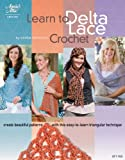 img - for Learn to Delta Lace Crochet book / textbook / text book
