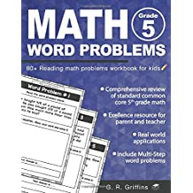 Math Word Problems for Grade 5: 80+ Reading math problems workbook for kids (Math Practice Workbook)