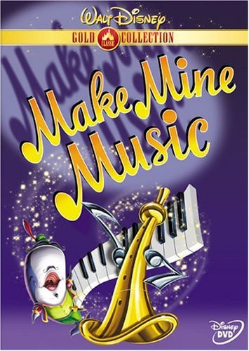 Make Mine Music (Make Mine Music (Disney Gold Classic)