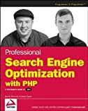 Professional Search Engine Optimization with PHP: A Developer's Guide to SEO by Jaimie Sirovich, Cristian Darie (2007) Paperback
