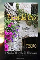 Tesoro: Tierra del Oro - Book 9 (Volume 9) Paperback