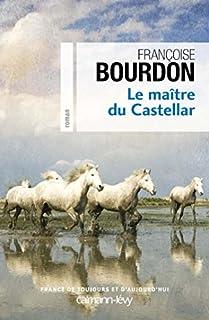 Le maître du Castellar, Bourdon, Françoise