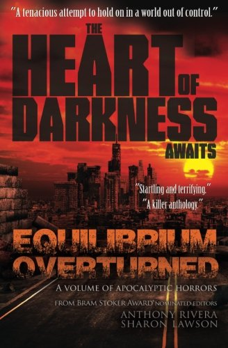 Read Online Equilibrium Overturned: The Heart of Darkness Awaits pdf epub
