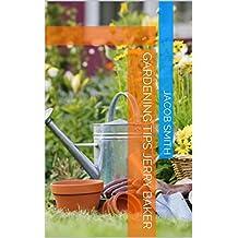 Gardening Tips Jerry Baker