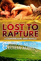 Lost to Rapture: A Contemporary Romance Novella in the Countermeasure Series