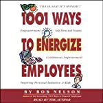 1001 Ways to Energize Employees   Bob Nelson