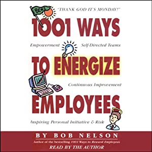 1001 Ways to Energize Employees Audiobook