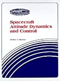 Spacecraft Attitude Dynamics and Control, Vladimir A. Chobotov, 0894640690