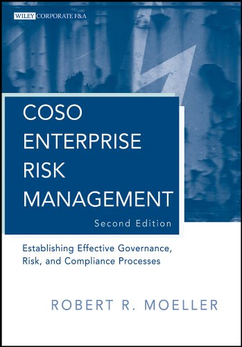 COSO Enterprise Risk Management: Establishing Effective Governance, Risk, and Compliance Processes (Wiley Corporate F&A Book 560) ()