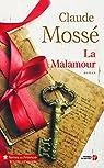 La Malamour par Mossé (II)