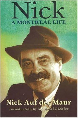 Nick: A Montreal Life: Nick Auf Der Maur Paperback – January 1, 1998