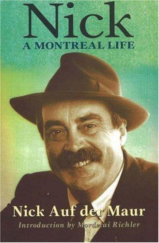 Nick  A Montreal Life  Nick Auf Der Maur