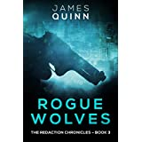 Rogue Wolves (The Redaction Chronicles Book 3)