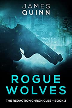 Rogue Wolves: Cold War Espionage Thriller (The Redaction Chronicles Book 3)