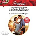 Ravensdale's Defiant Captive: w/Bonus Book: Christmas at the Chatsfield Audiobook by Melanie Milburne Narrated by Carolyn Morris, Carly Robins