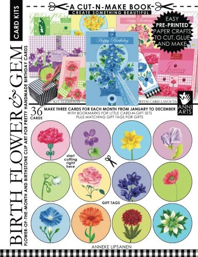 - Birth Flower and Gem Card Kits Cut-n-Make Book: Flower-of-the-Month and Birthstone Clip Art for Pretty Handmade Birthday Cards (Volume 7)