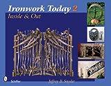 Ironwork Today 2, Jeffrey B. Snyder, 0764330640